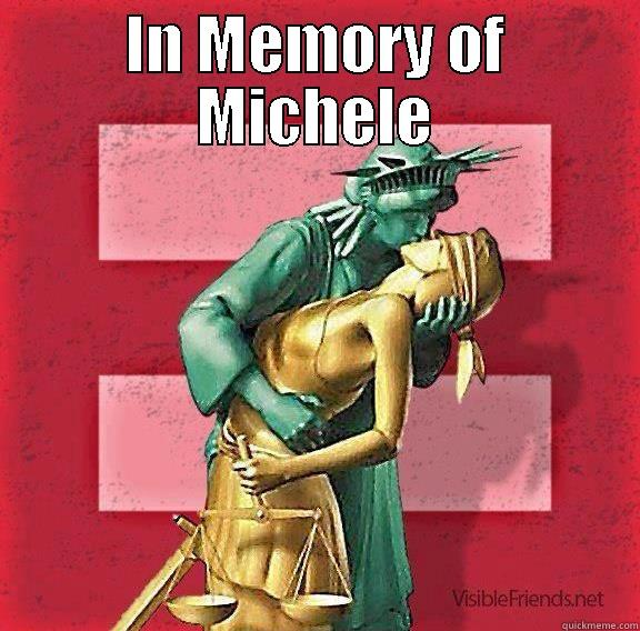 IN MEMORY OF MICHELE  Misc