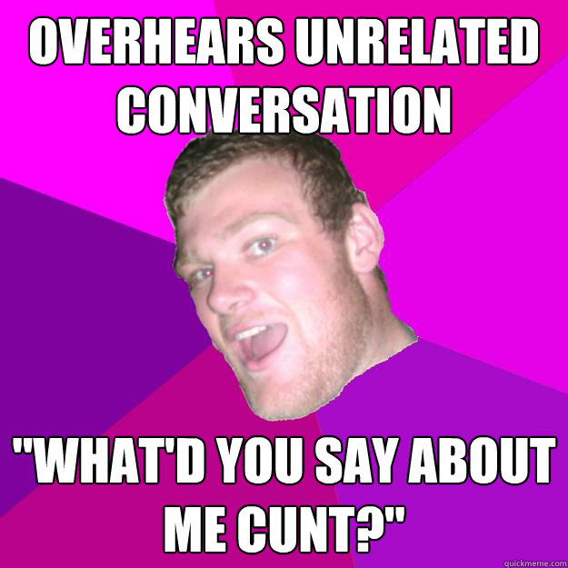 overhears unrelated conversation