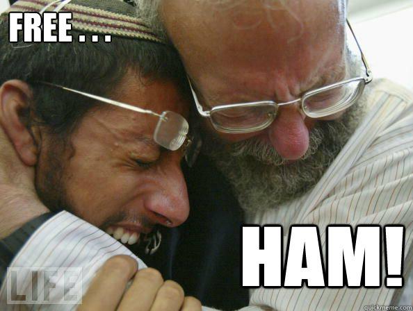 FREE . . .  ham!