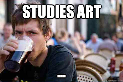 Studies Art ... - Studies Art ...  Lazy College Senior