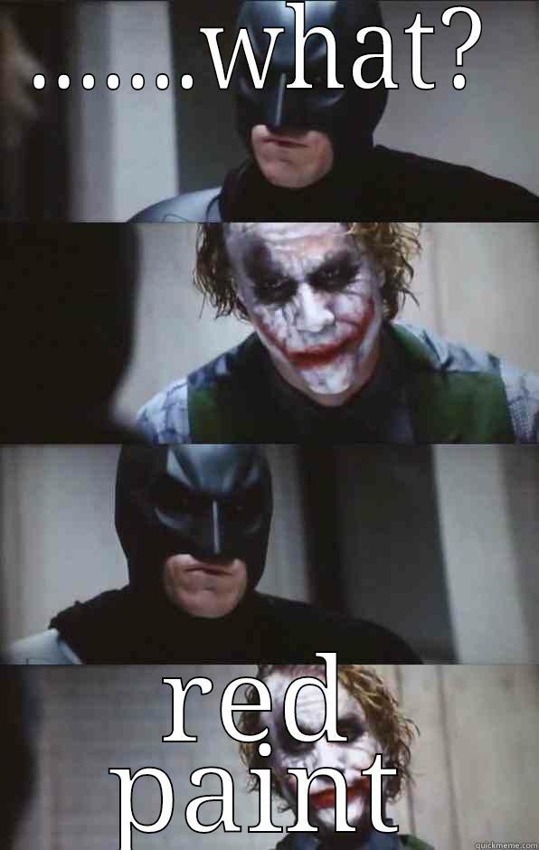 .......WHAT? RED PAINT Batman Panel
