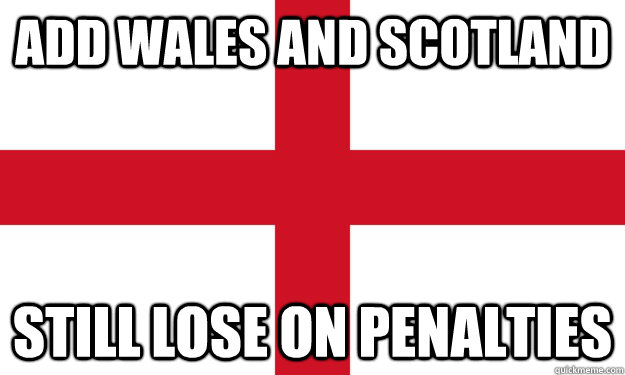 ADD WALES AND SCOTLAND STILL LOSE ON PENALTIES