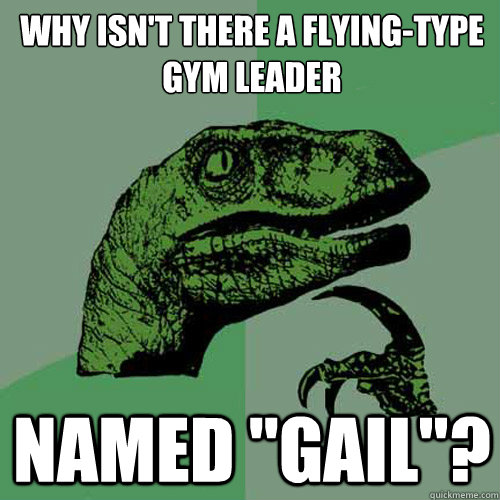 Why isn't there a Flying-Type gym leader named