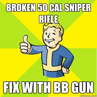 Broken 50 Cal Sniper Rifle Fix with BB gun - Broken 50 Cal Sniper Rifle Fix with BB gun  Fallout new vegas