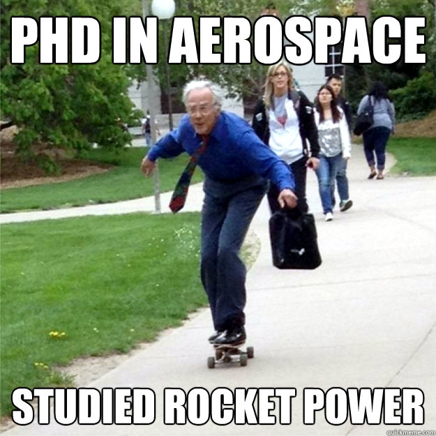 phd in aerospace studied rocket power - phd in aerospace studied rocket power  Skating Prof