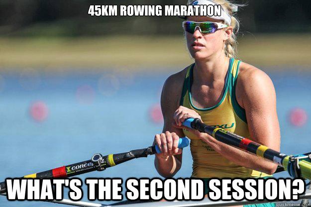 45km Rowing Marathon What's the second session? - 45km Rowing Marathon What's the second session?  Kim Crow meme