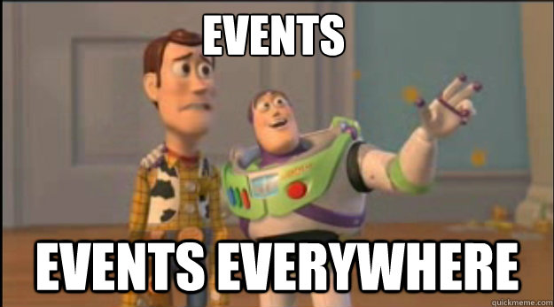 events  events everywhere