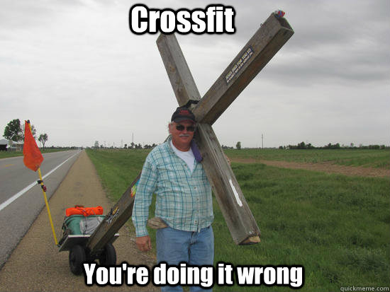 Crossfit You're doing it wrong