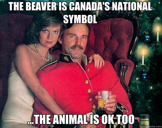 the beaver is Canada's national symbol ...the animal is ok too