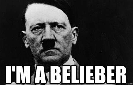 I'm a Belieber  Bad Guy Hitler