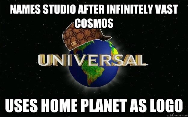 Names studio after infinitely vast cosmos Uses home planet as logo - Names studio after infinitely vast cosmos Uses home planet as logo  Scumbag Universal
