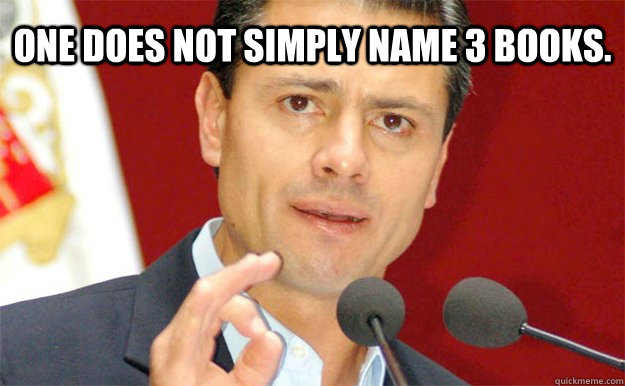 One does not simply name 3 books.  Pena Nieto