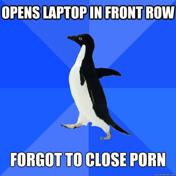 Opens Laptop in front row   Forgot to close porn