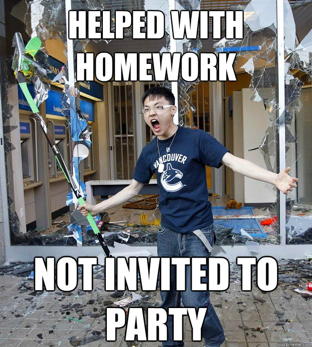 Helped With Homework not invited to party - Helped With Homework not invited to party  Misc