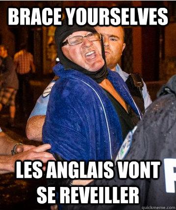 Brace Yourselves Les anglais vont se reveiller - Brace Yourselves Les anglais vont se reveiller  Misc