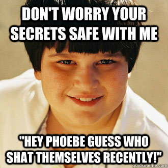 Don't worry your secrets safe with me