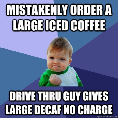 Mistakenly order a large iced coffee Drive Thru guy gives ...