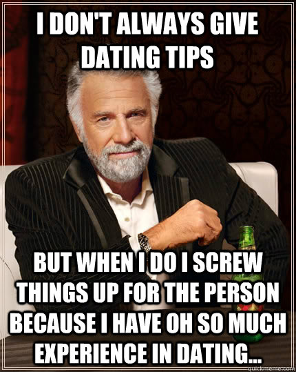 funny dating tips For more profile writing advice from joshua pompey, read this free article on how to write an online dating profile, or check out joshua pompey's custom-made profiles, where he has been.