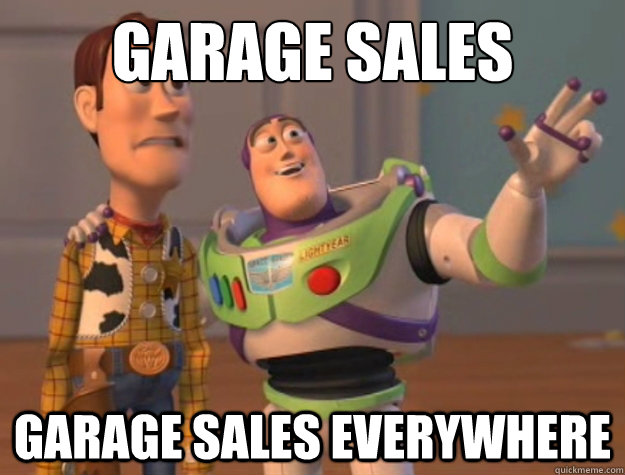 Garage sales Garage sales everywhere - Garage sales Garage sales everywhere  Buzz Lightyear