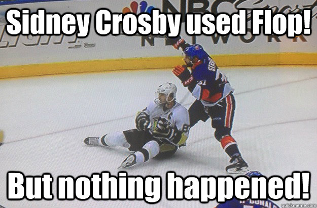 Sidney Crosby used Flop! But nothing happened! - Sidney Crosby used Flop! But nothing happened!  Sidney Crosby Flops