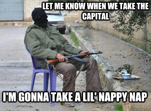 Let me know when we take the capital  I'm gonna take a lil' nappy nap - Let me know when we take the capital  I'm gonna take a lil' nappy nap  Lazy Rebel