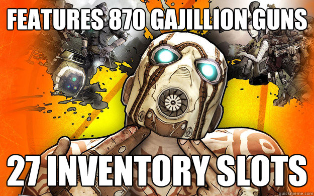 Features 870 GAJILLION GUNS 27 inventory slots