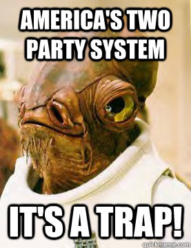 america's two party system It's a trap!