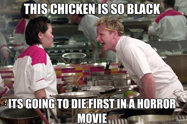 ITS GOING TO DIE FIRST IN A HORROR MOVIE THIS CHICKEN IS SO BLACK - ITS GOING TO DIE FIRST IN A HORROR MOVIE THIS CHICKEN IS SO BLACK  Misc