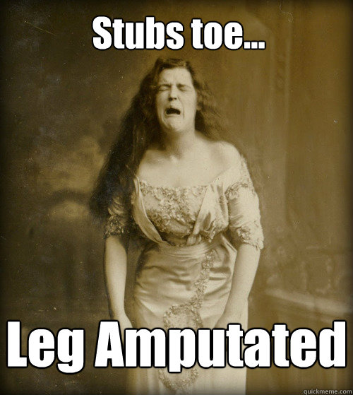 Stubs toe... Leg Amputated - Stubs toe... Leg Amputated  1890s Problems