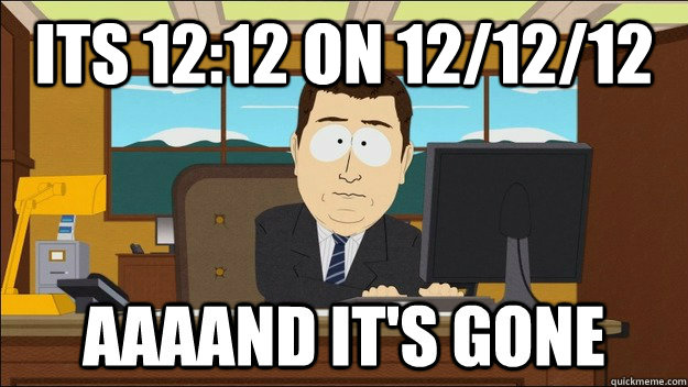 Its 12:12 on 12/12/12  - Its 12:12 on 12/12/12   121212 1212