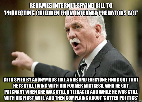 Renames internet spying bill to  'protecting children from Internet predators act' Gets spied by anonymous like a nub and everyone finds out that he is still living with his former mistress, who he got pregnant when she was still a teenager and while he w - Renames internet spying bill to  'protecting children from Internet predators act' Gets spied by anonymous like a nub and everyone finds out that he is still living with his former mistress, who he got pregnant when she was still a teenager and while he w  Vic1