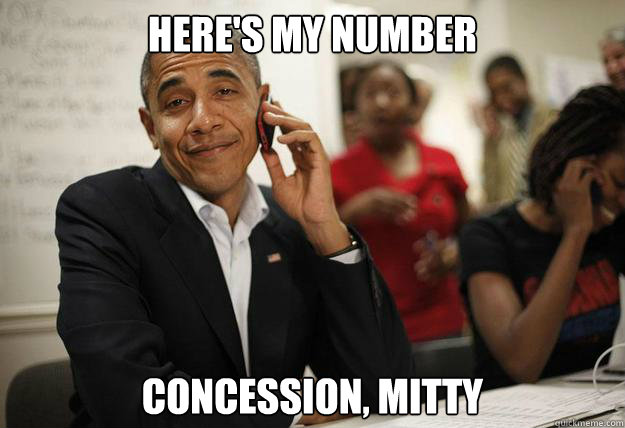 Here's my number Concession, Mitty  obama phone