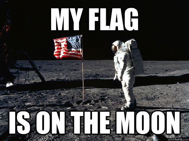 MY Flag Is on the moon