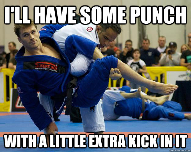 I'll have some punch with a little extra kick in it - I'll have some punch with a little extra kick in it  Ridiculously Photogenic Jiu Jitsu Guy