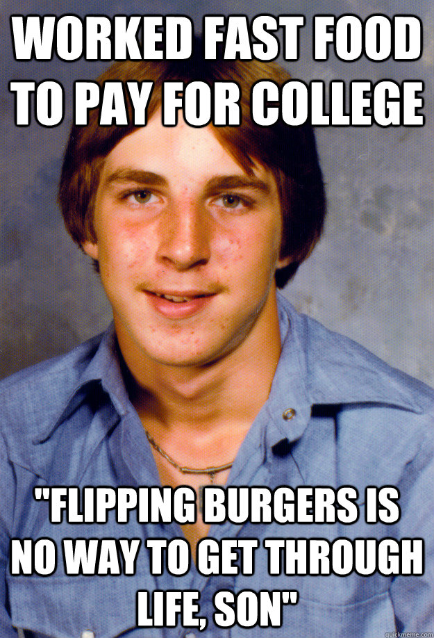 worked fast food to pay for college