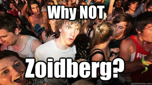 Why NOT Zoidberg? - Why NOT Zoidberg?  Sudden Clarity Clarence