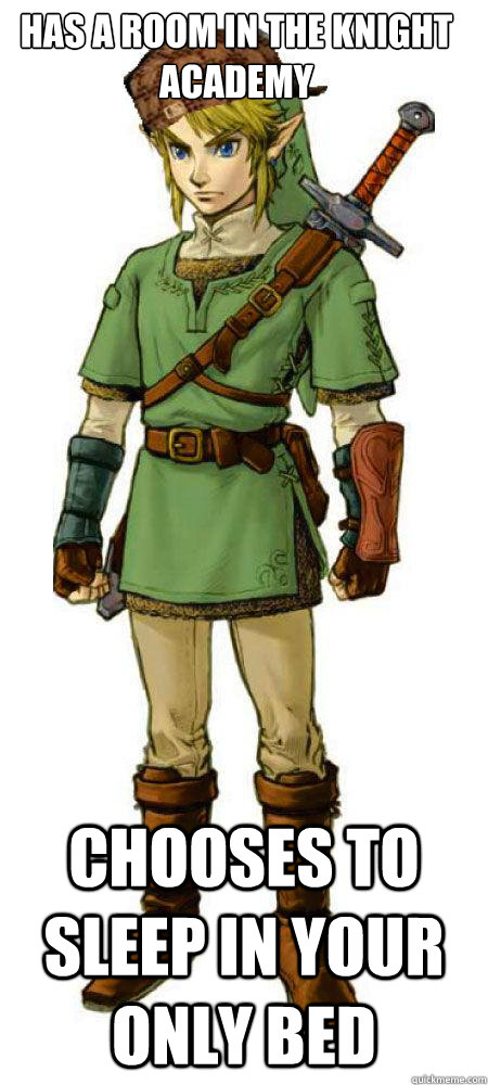 Has a room in the Knight Academy Chooses to sleep in your only bed  Scumbag Link