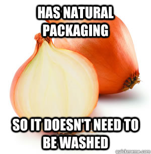 has natural packaging so it doesn't need to be washed - has natural packaging so it doesn't need to be washed  Good Guy Onion
