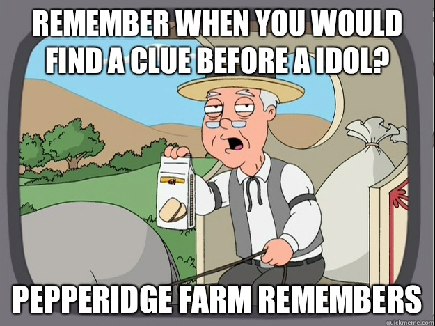 remember when you would find a clue before a idol? Pepperidge farm remembers - remember when you would find a clue before a idol? Pepperidge farm remembers  Pepperidge Farm Remembers