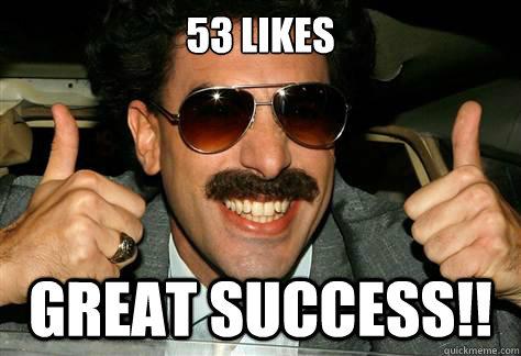 c4555455d9c1d4f61a735ab1d8524193307e6ec9a96360f20e948d26bf0c1da9 borat great success meme 59972 enews