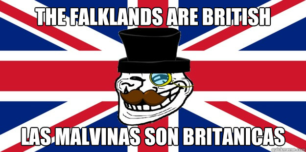 THE FALKLANDS ARE BRITISH LAS MALVINAS SON BRITANICAS