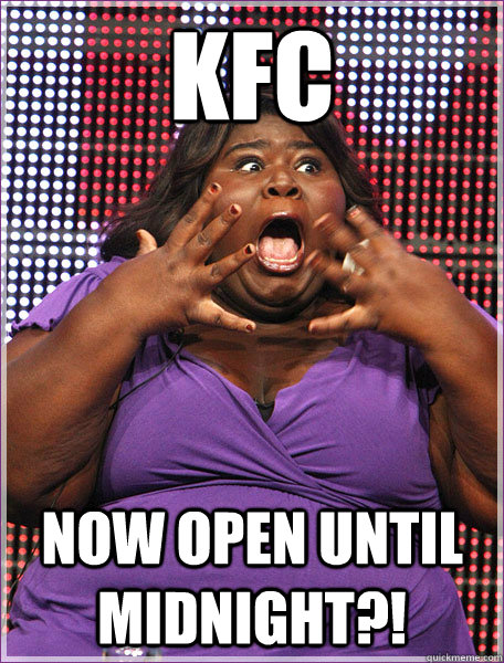 kfc now open until midnight   - misc