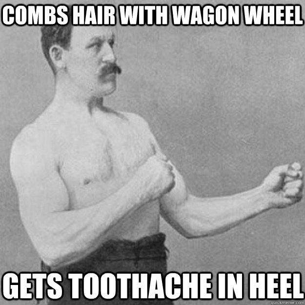 Combs hair with wagon wheel gets toothache in heel - Combs hair with wagon wheel gets toothache in heel  Misc