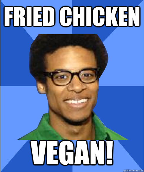 fried chicken vegan!