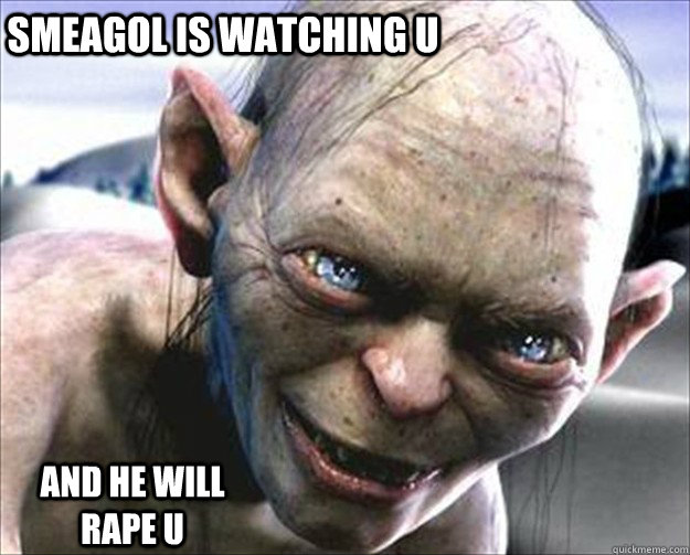 Smeagol Memes. Best Collection of Funny Smeagol Pictures