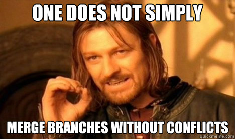 One does not simply Merge Branches without conflicts
