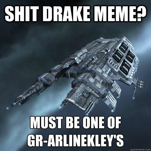 Shit Drake Meme? Must be one of GR-ArlineKley's