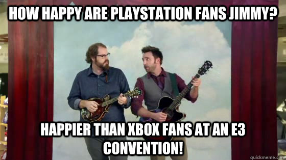 How happy are Playstation fans Jimmy? Happier than Xbox fans at an E3 convention!