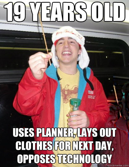 19 Years Old Uses Planner Lays Out Clothes For Next Day Opposes