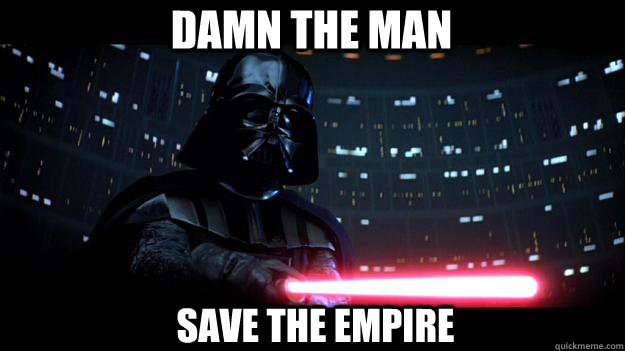Damn the man Save The Empire - Damn the man Save The Empire  Stern Daddy Vader